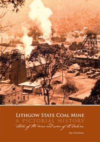 Lithgow State Coal Mine a pictorial history